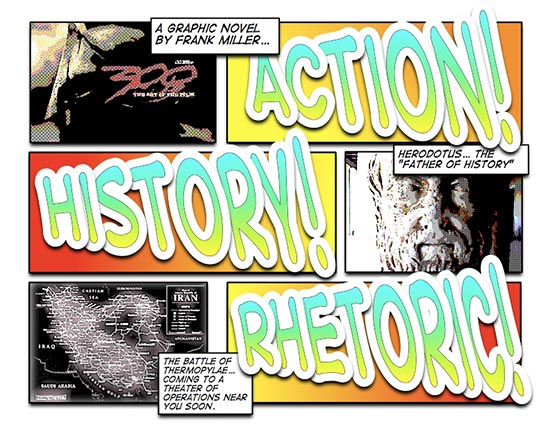 Action! History! Rhetoric!
